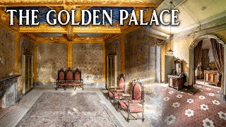 LOST FOREVER | Abandoned Italian Golden Palace of an Exorcist Family (BREATHTAKING)