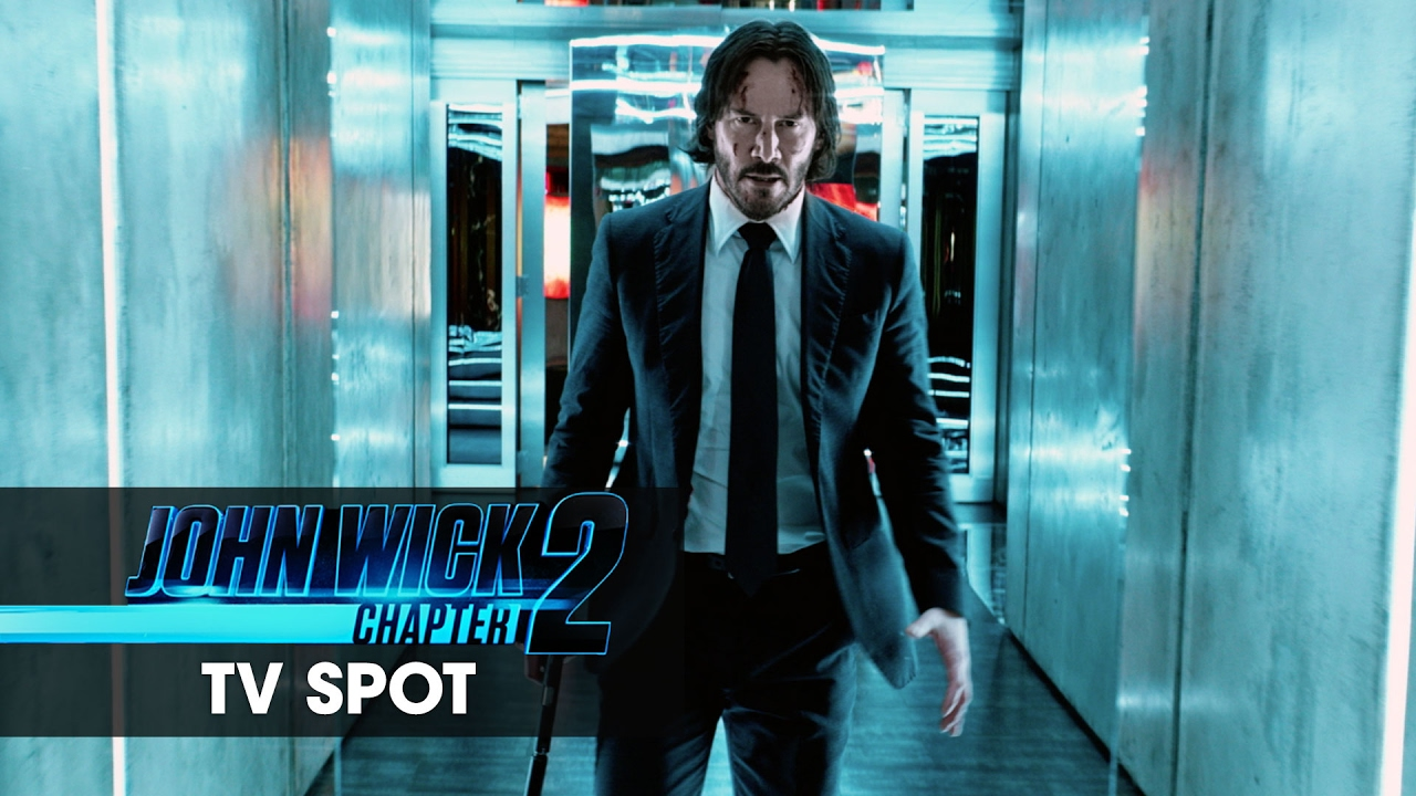 John Wick Chapter 2 2017 Movie Official Tv Spot