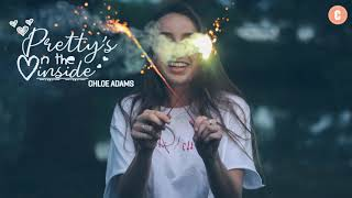 Download lagu Pretty s On The Inside Chloe Adams