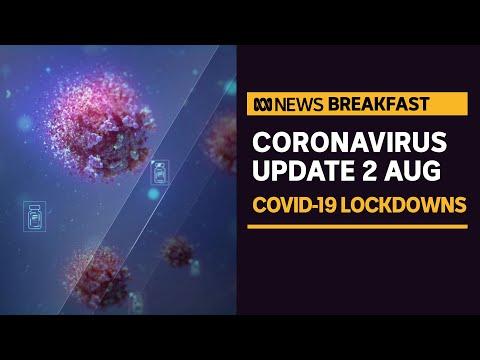 COVID-19 update 2 August - Brisbane and Sydney in lockdown, Melbourne, SA easing   News Breakfast