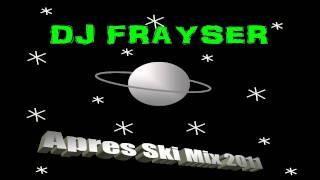 Apres Ski Mix 2011 by *+~DJ FRAYSER~+*