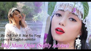 Maj Mam Qhia (Softly Advise) - Dib Xwb & Mai Vee Vang ONLY