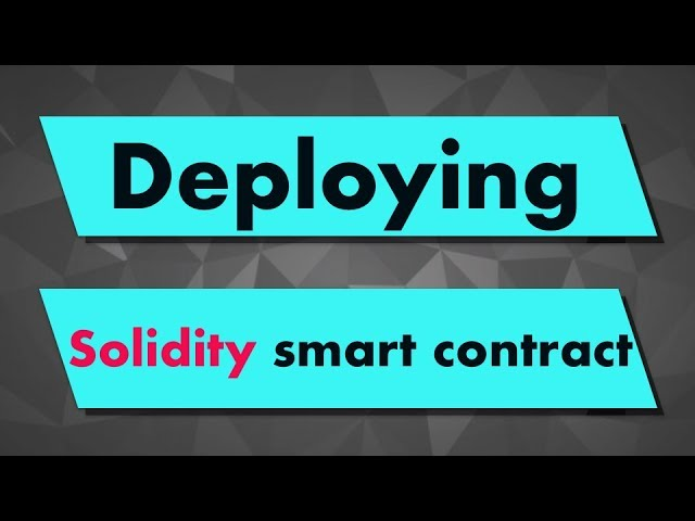Solidity Tutorial: Deploying a Smart Contract with Remix