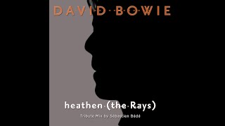 David Bowie - Heathen (The Rays) (Sébastien Bédé Remix)