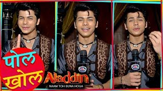 Siddharth Nigam aka Aladdin Reveals Secret Of Aladdin - Naam To Suna Hoga | Pol Khol