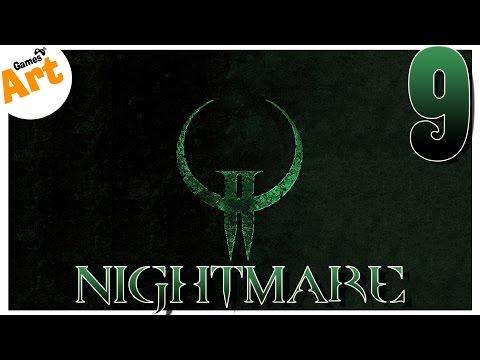 QUAKE 2 - 9 (сложность NIGHTMARE)