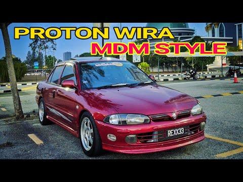 My Proton Wira Mdm Style Youtube