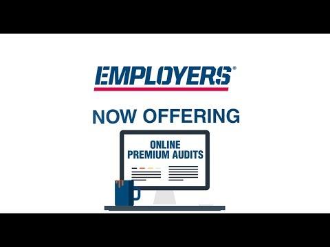 EMPLOYERS Now Offering Online Premium Audits!