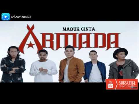 Armada - Mabuk Cinta (Original Audio)
