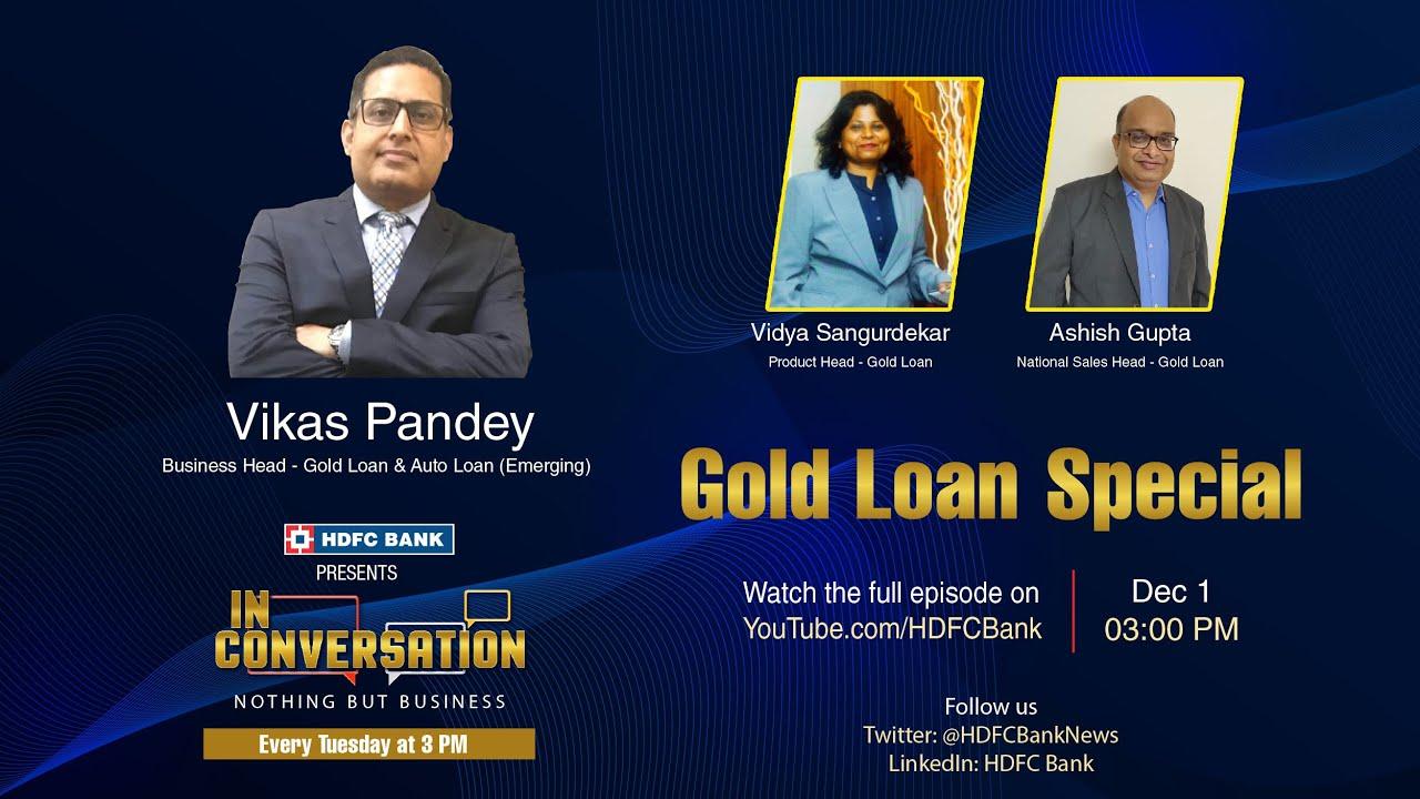 #InConversation | Gold Loan Special | Vikas Pandey, BH, Gold Loan & Auto Loan (Emerging), HDFC Bank