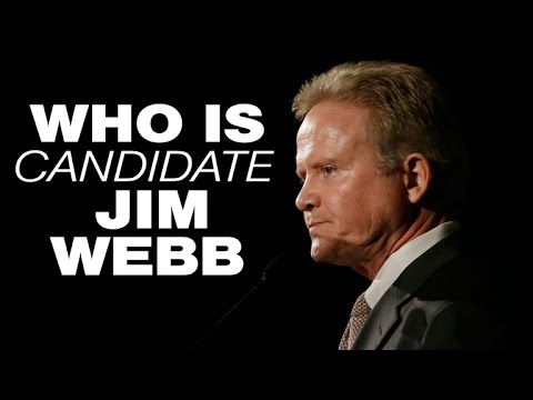 Who is presidential candidate Jim Webb?
