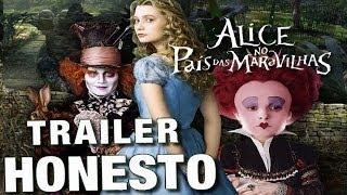 Trailer Honesto - Alice no País das Maravilhas 2010 - Legendado