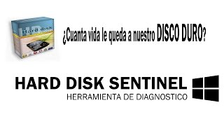Hard Disk Sentinel | Como saber la salud de nuestro disco duro |