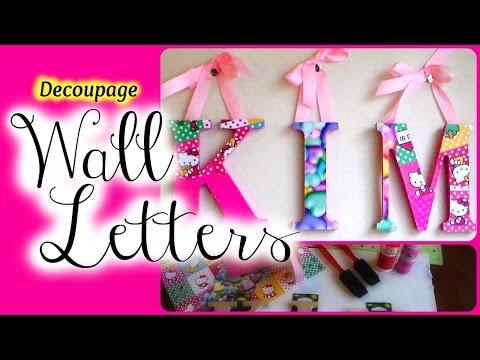 D.I.Y. Decoupage Wooden Letters - Nursery Decor
