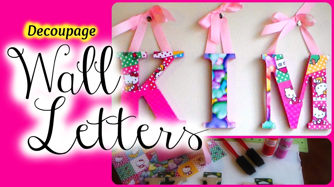 d i y decoupage wooden letters nursery decor youtube