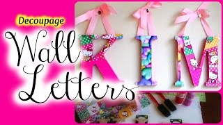 D.i.y. Decoupage Wooden Letters - Nursery Decor