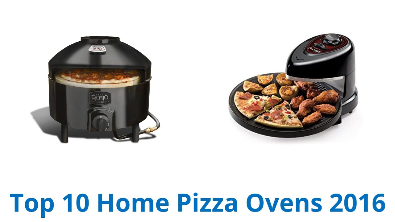 10 Best Home Pizza Ovens 2016 - YouTube