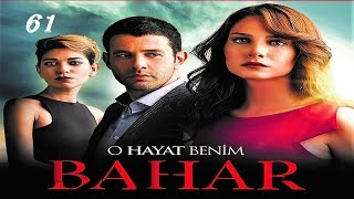 Video BAHAR - O HAYAT BENIM 61 PROMO 3 download MP3, 3GP, MP4, WEBM, AVI, FLV Oktober 2018