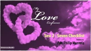 "Pacaran Kudus (Pst. Philip Mantofa) ""7 Checklist"" - SESI 2"