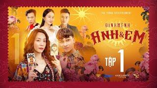 Định Mệnh Anh Và Em tập 1 : Thu Trang, Khương Ngọc , Ngân Quỳnh Full HD
