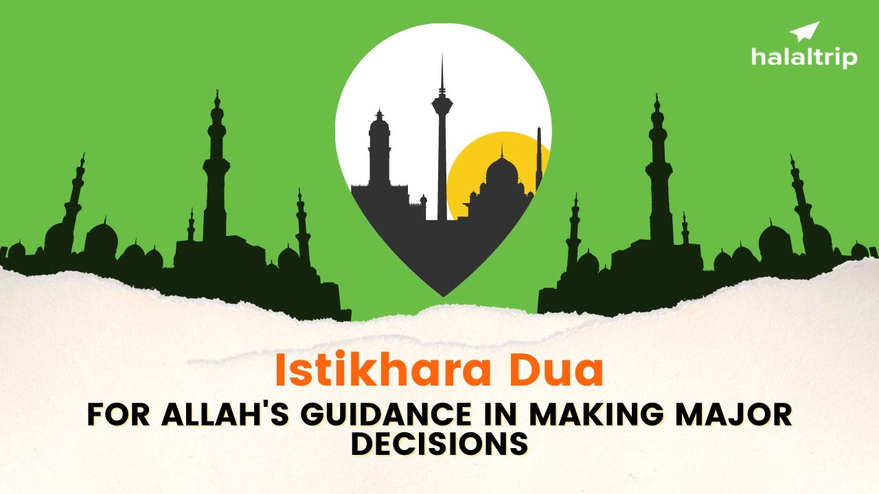 Download ISTIKHARA DUA for asking Allah's Guidance