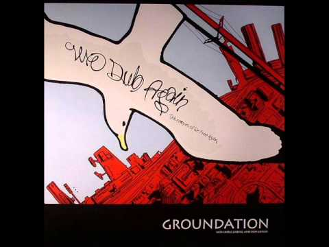 Groundation - Dub Them All ( We Dub Again )