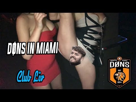 Don's in Miami - Club Liv