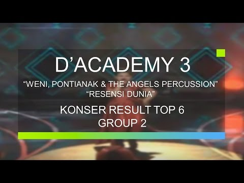 Weni, Pontianak dan The Angels Percussion - Resesi Dunia (D�emy 3 Konser Result Top 6 Group 2)