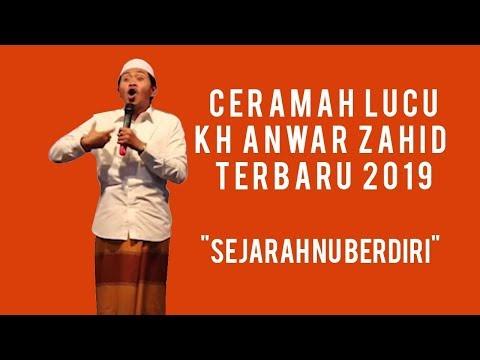 KH Anwar Zahid Lucu Pollllllll Terbaru 2019 - Part 4