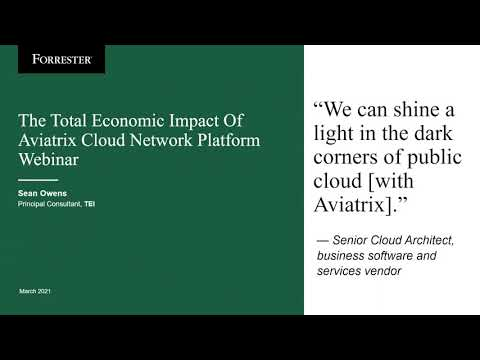 Business Benefits and Cost Savings of the Aviatrix Cloud Networking Platform