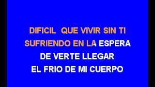 Karaoke Si No Te Hubieras Ido   Marco Antonio Solis