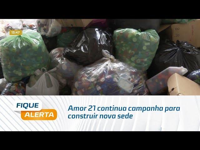Tampinha Legal: Amor 21 continua campanha para construir nova sede