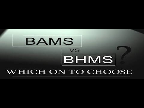 BAMS vs BHMS fee,salary,course, Eligibility,college,cutoff,which one is better.in (DETAILED)
