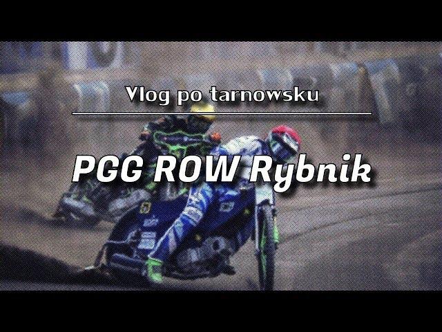 Vlog po tarnowsku [#5]: PGG ROW Rybnik