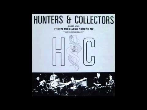"Hunters & Collectors – ""Throw Your Arms Around Me"" (I R S) 1986"