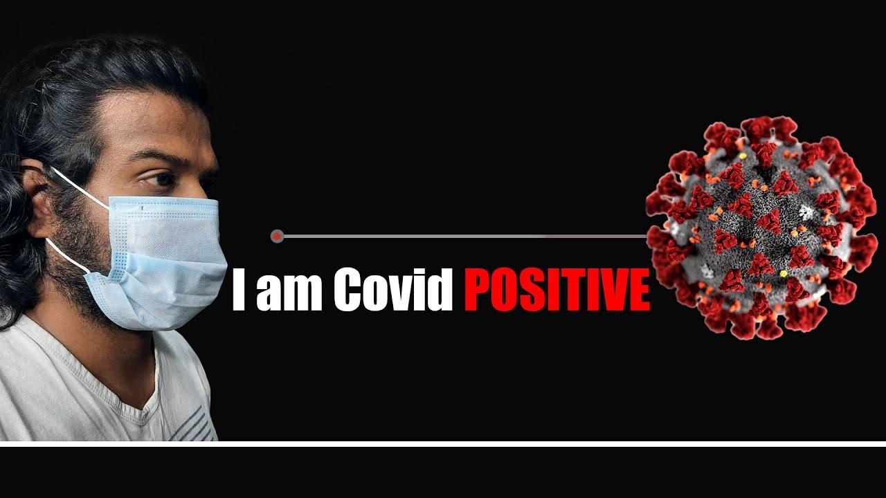I am Covid Positive - Corona Virus Infection in India 2021 | Praveen Mohan
