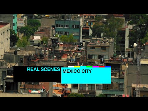 Real Scenes: Mexico City | Resident Advisor