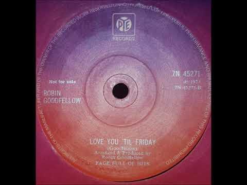 PUREPOP: Robin Goodfellow  - Love You 'Til Friday -Obscure UK Glam era Pop (1973)