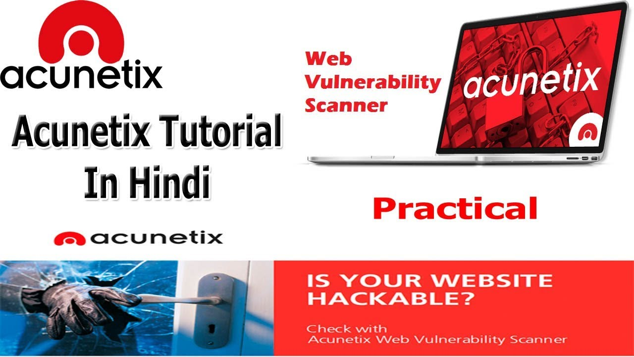 Web Application Security Testing Using Acunetix Web Vulnerability Scanner  In Hindi ✔