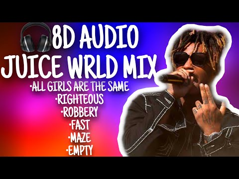 Sad Juice WRLD Mix (8D AUDIO) - Robbery, Righteous, AGATS, + more