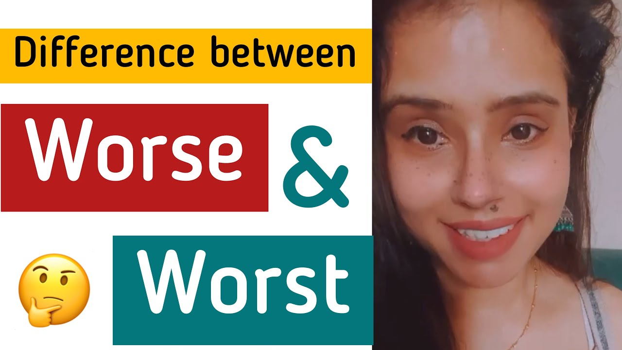 Difference between Worse & Worst | English Shorts