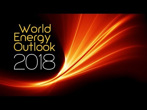 World Energy Outlook 2018: Launch Presentation