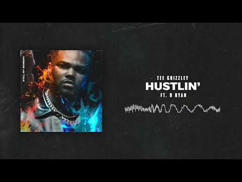 Tee Grizzley - Hustlin' (ft. B Ryan) [Official Audio] Mp3