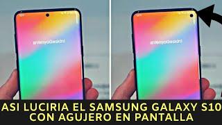 Asi luciria el Samsung Galaxy S10 con agujero en pantalla