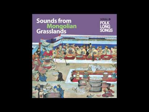 Sounds From Mongolian Grasslands (Folk Long Songs) 14