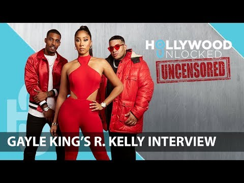 Talking Gayle Kings R. Kelly Interview on Hollywood Unlocked [UNCENSORED]