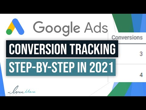 How to Set Up Google Ads Conversion Tracking In 2021 (Step-By-Step Tutorial)