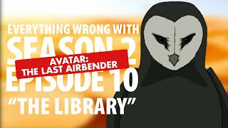 "Everything Wrong With Avatar: The Last Airbender ""The Library"""
