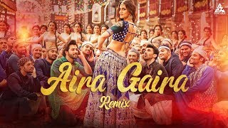 Aira Gaira 2019 Remix DJ DNA New Movie Kalank Songs