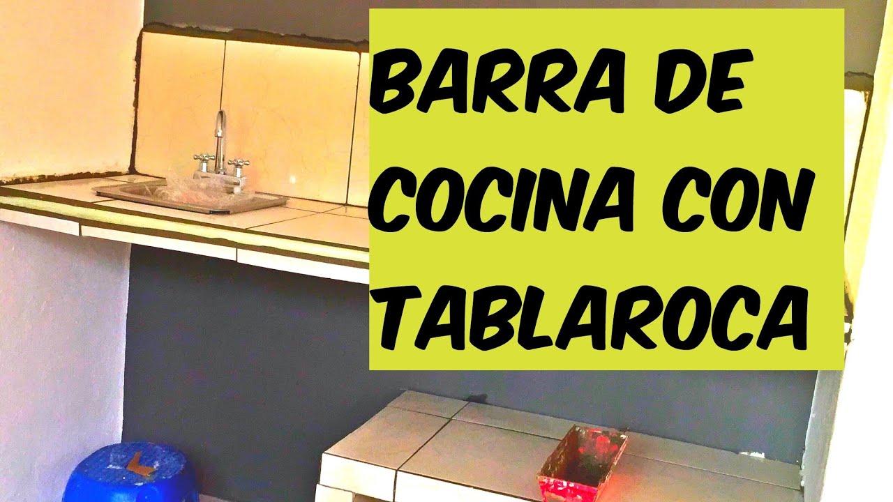 Como Hacer Una Barra De Cocina Tablaroca Youtube